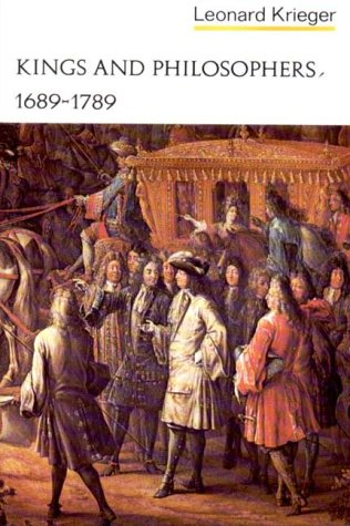 Kings and Philosophers, 1689-1789 9780393099058