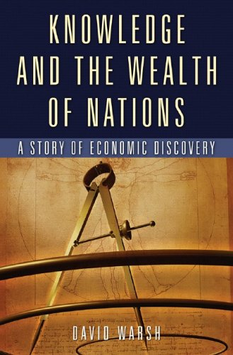 Knowledge and the Wealth of Nations: A Story of Economic Discovery 9780393059960