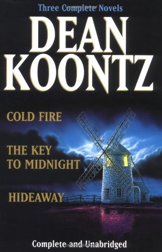 Koontz: Three Complete Novels: Cold Fire; Hideaway; The Key to Midnight 9780399146268
