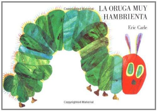 La Oruga Muy Hambrienta 9780399227806
