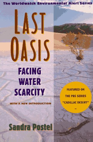 Last Oasis: Facing Water Scarcity 9780393317442
