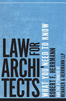 Law for Architects: What You Need to Know 9780393733457