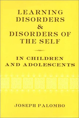Learning Disorders & Disorders of the Self in Children & Adolescents 9780393703771