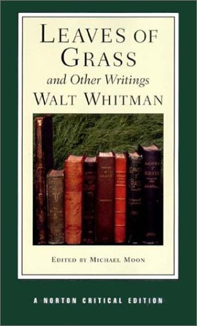 Leaves of Grass and Other Writings: Authoritative Texts, Other Poetry and Prose, Criticism 9780393974966