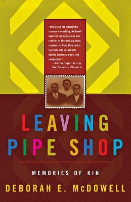 Leaving Pipe Shop: Memories of Kin 9780393318432