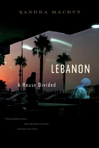 Lebanon: A House Divided 9780393328431