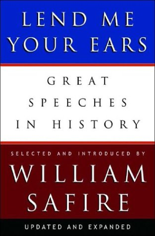 Lend Me Your Ears: Great Speeches in History 9780393059311