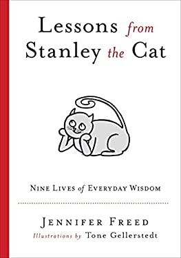 Lessons from Stanley the Cat: Nine Lives of Everyday Wisdom 9780399536151