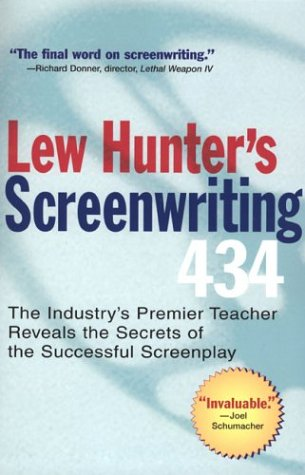 Lew Hunter's Screenwriting 434: The Industry's Premier Teacher Reveals the Secrets of the Successful Screenplay 9780399529863
