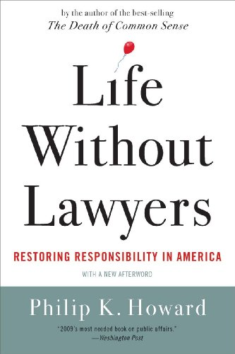 Life Without Lawyers: Restoring Responsibility in America 9780393338034