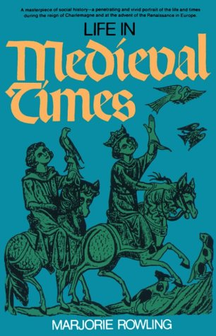 Life in Medieval Times 9780399502583