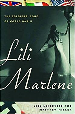 Lili Marlene: The Soldiers' Song of World War II 9780393065848