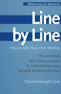 Line by Line: How to Edit Your Own Writing 9780395393918