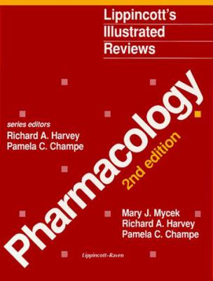 Lippincott's Illustrated Reviews: Pharmacology 9780397515677