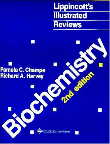 Lippincott's Illustrated Reviews: Biochemistry 9780397510917