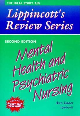 Lippincott's Review Series: Mental Health and Psychiatric Nursing 9780397552153