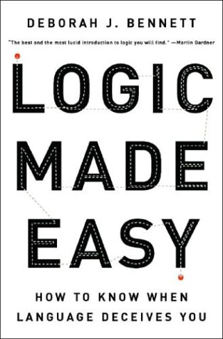 Logic Made Easy: How to Know When Language Deceives You 9780393057485