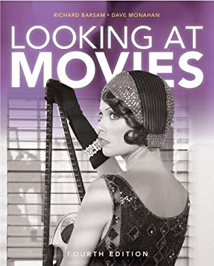 Looking at Movies: An Introduction to Film 9780393913026