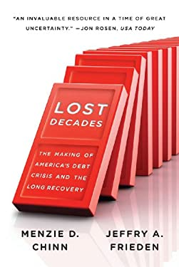 Lost Decades: The Making of America's Debt Crisis and the Long Recovery 9780393344103