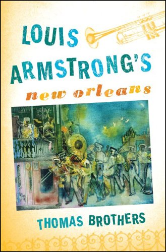 Louis Armstrong's New Orleans 9780393061093