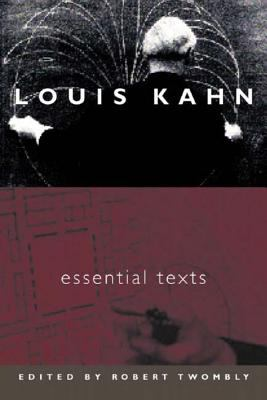 Louis Kahn: Essential Texts 9780393731132