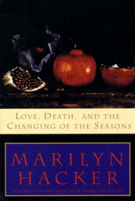 Love, Death and the Changing of the Seasons