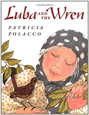 Luba and the Wren 9780399231681