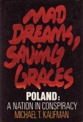 Mad Dreams, Saving Graces: Poland