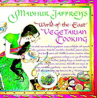 Madhur Jaffrey's World-Of-The-East Vegetarian Cooking 9780394748672