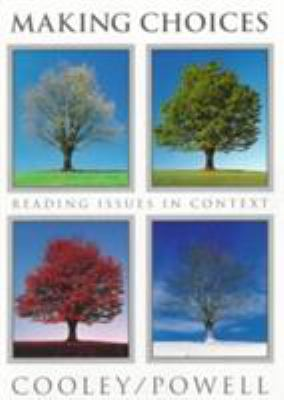 Making Choices: Reading Issues in Context 9780395738658