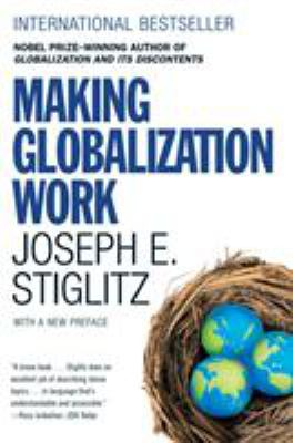 Making Globalization Work 9780393330281