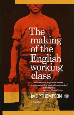 Making of the English Working Class 9780394703220