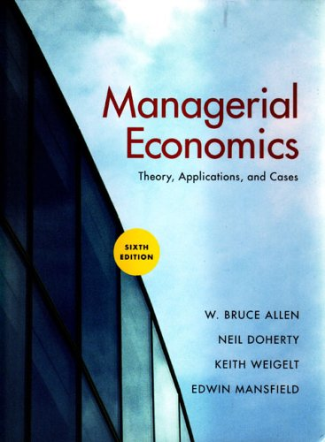 Managerial Economics: Theory, Applications, and Cases 9780393924961