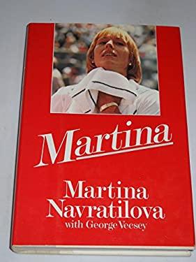 Martina - Navratilova, Martina / Vecsey, George