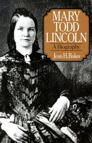 Mary Todd Lincoln: A Biography 9780393305869