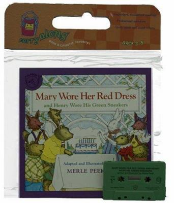 Mary Wore Her Red Dress and Henry Wore His Green Sneakers Book & Cassette [With Book] 9780395615775