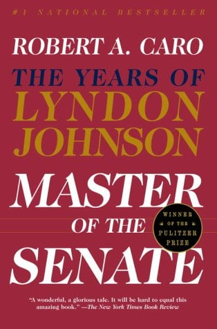 Master of the Senate: The Years of Lyndon Johnson III 9780394720951