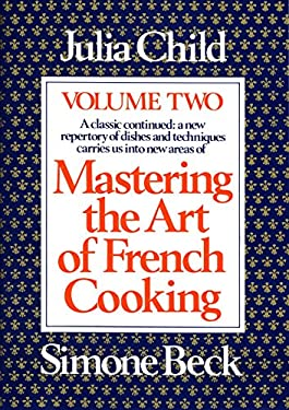 Mastering the Art of French Cooking, Volume 2 9780394721774