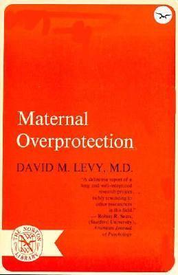 Maternal Overprotection 9780393003499