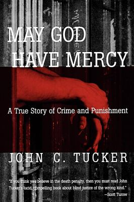 May God Have Mercy: A True Story of Crime and Punishment 9780393334739
