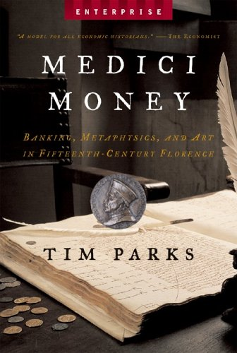 Medici Money: Banking, Metaphysics, and Art in Fifteenth-Century Florence 9780393328455