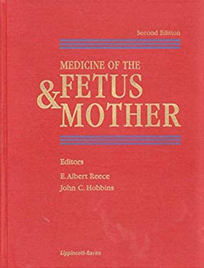Medicine of the Fetus and Mother 9780397518623