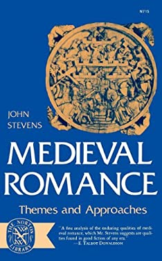 Medieval Romance: Themes and Approaches 9780393007152