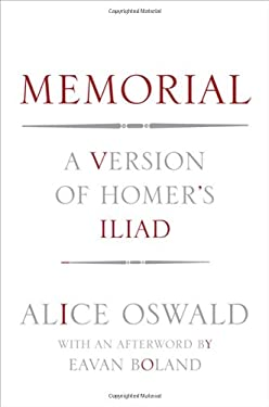 Memorial: A Version of Homer's Iliad 9780393088670