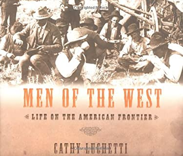 Men of the West: Life on the American Frontier 9780393059052