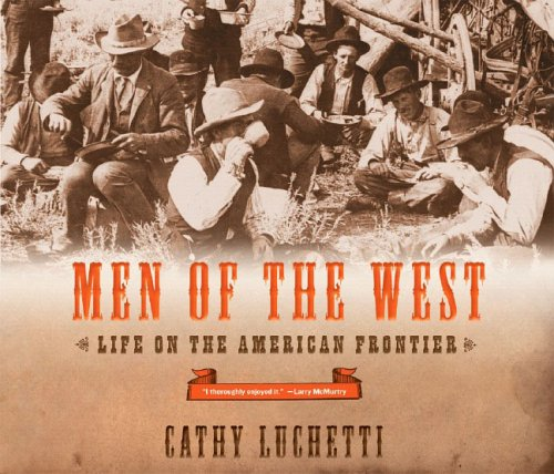Men of the West: Life on the American Frontier 9780393328295