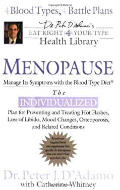 Menopause: Manage Its Symptoms with the Blood Type Diet 9780399152535