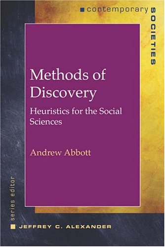 Methods of Discovery: Heuristics for the Social Sciences 9780393978148