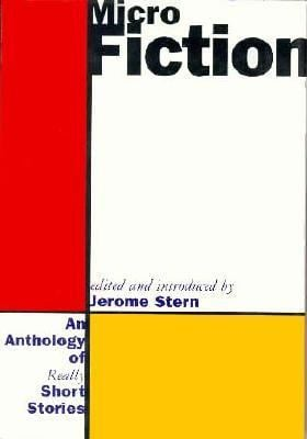 Micro Fiction: An Anthology of Really Short Stories 9780393039689