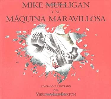 Mike Mulligan y Su Maquina Maravillosa 9780395862643